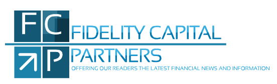Fidelity Capital Partners-Offering Our Readers the Latest Financial News and Information